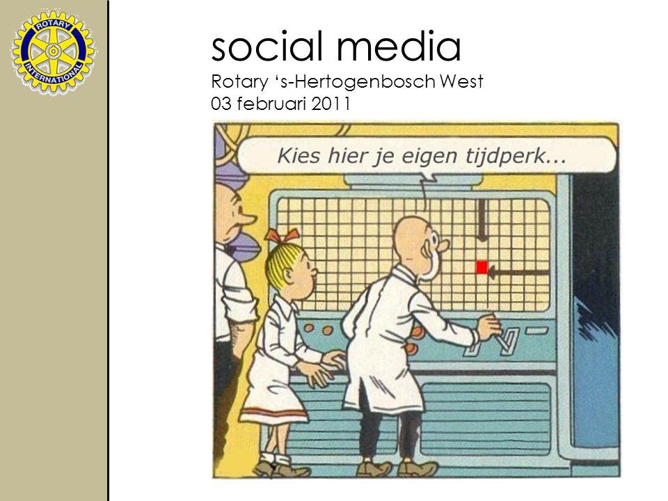 social media Rotary 's-Hertogenbosch West 03 februari 2011