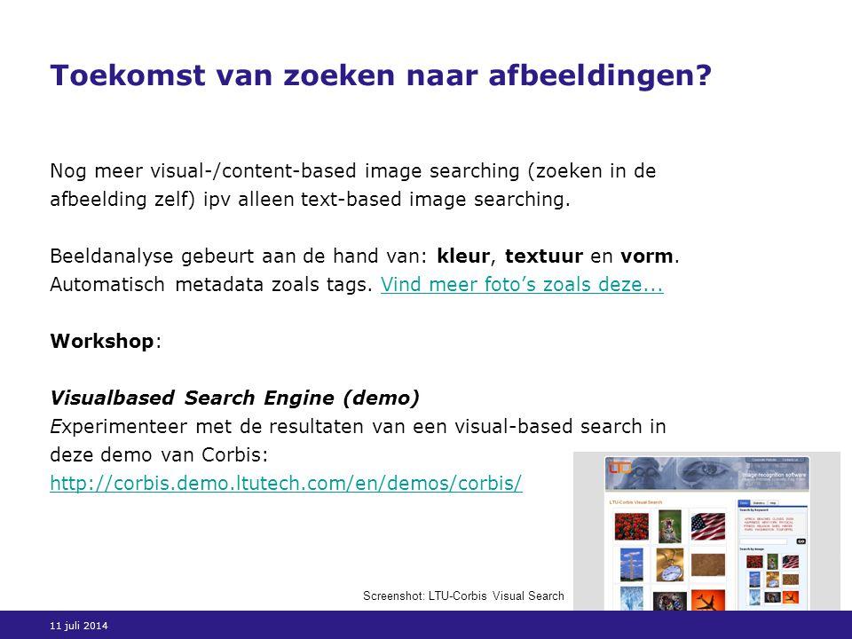 11 juli 2014 Toekomst van zoeken naar afbeeldingen.