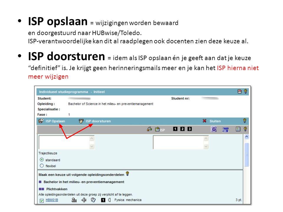 ISP opslaan = wijzigingen worden bewaard en doorgestuurd naar HUBwise/Toledo.