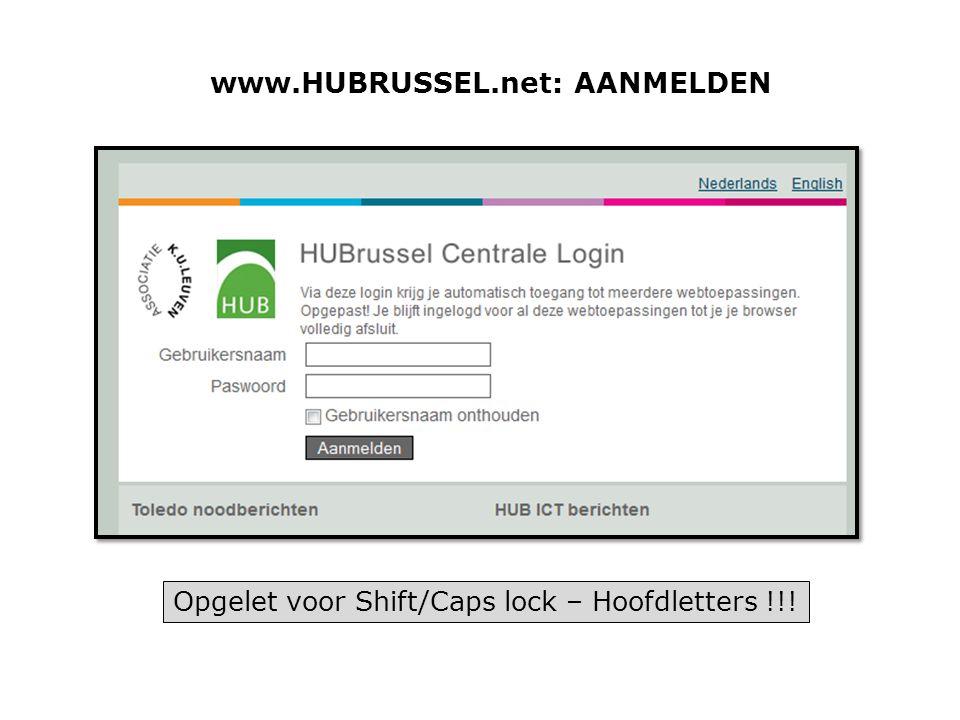 www.HUBRUSSEL.net: AANMELDEN Opgelet voor Shift/Caps lock – Hoofdletters !!!