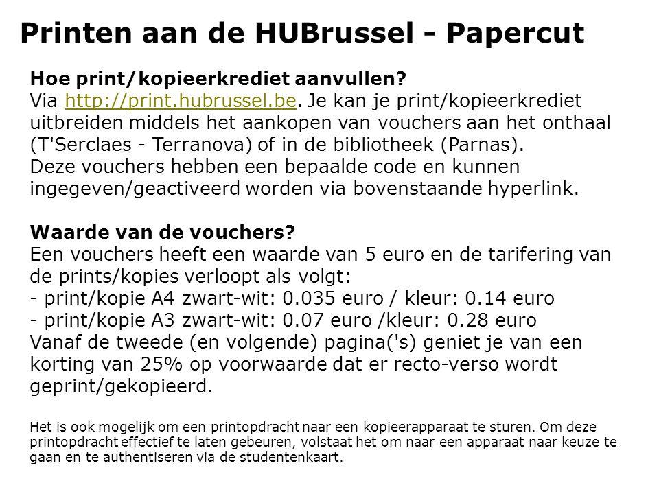 Printen aan de HUBrussel - Papercut Hoe print/kopieerkrediet aanvullen.
