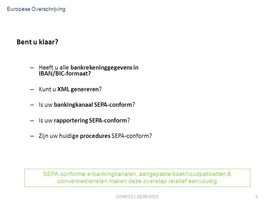Bent u klaar. – Heeft u alle bankrekeninggegevens in IBAN/BIC-formaat.