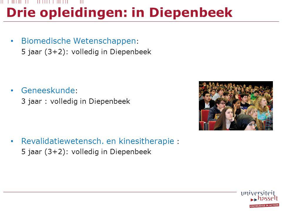 Drie opleidingen: in Diepenbeek Biomedische Wetenschappen : 5 jaar (3+2): volledig in Diepenbeek Samenwerking met Universiteit Maastricht voor mastero
