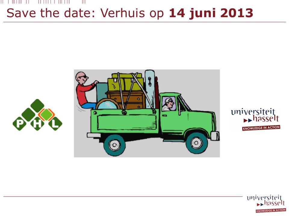 Save the date: Verhuis op 14 juni 2013