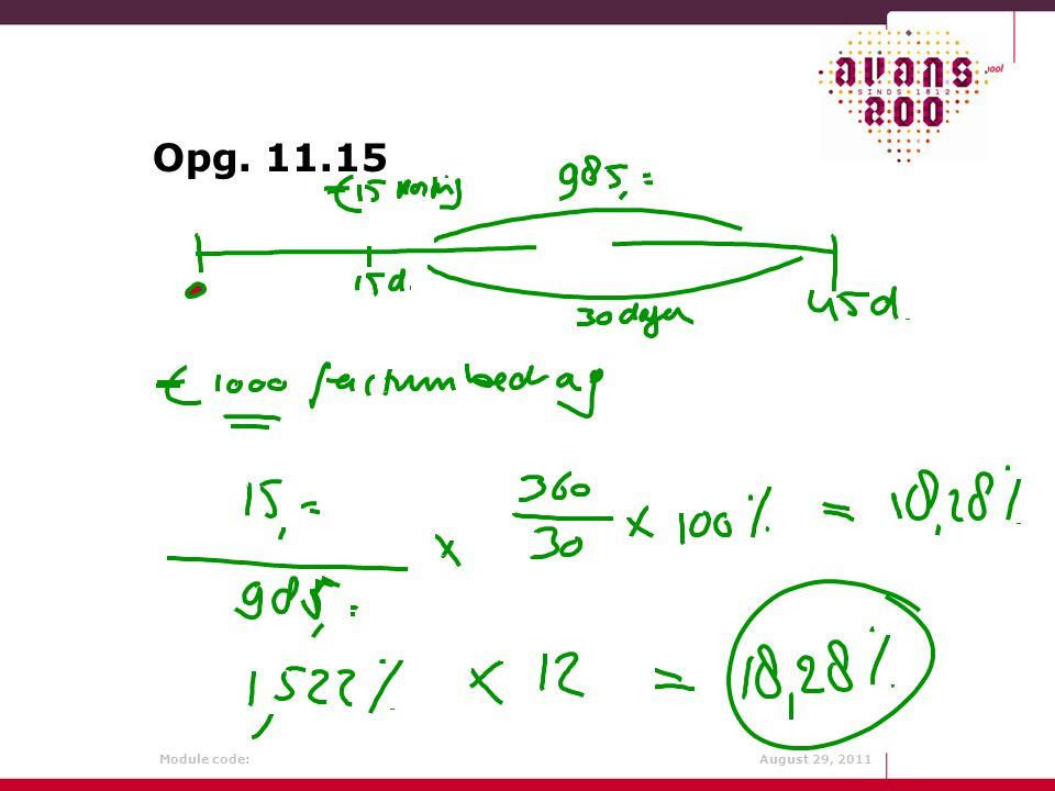 Module code: August 29, 2011 Opg. 11.15