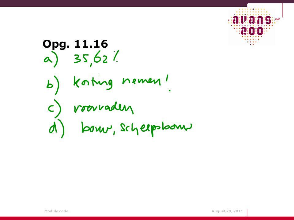Module code: August 29, 2011 Opg. 11.16