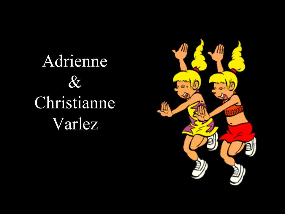 Adrienne & Christianne Varlez