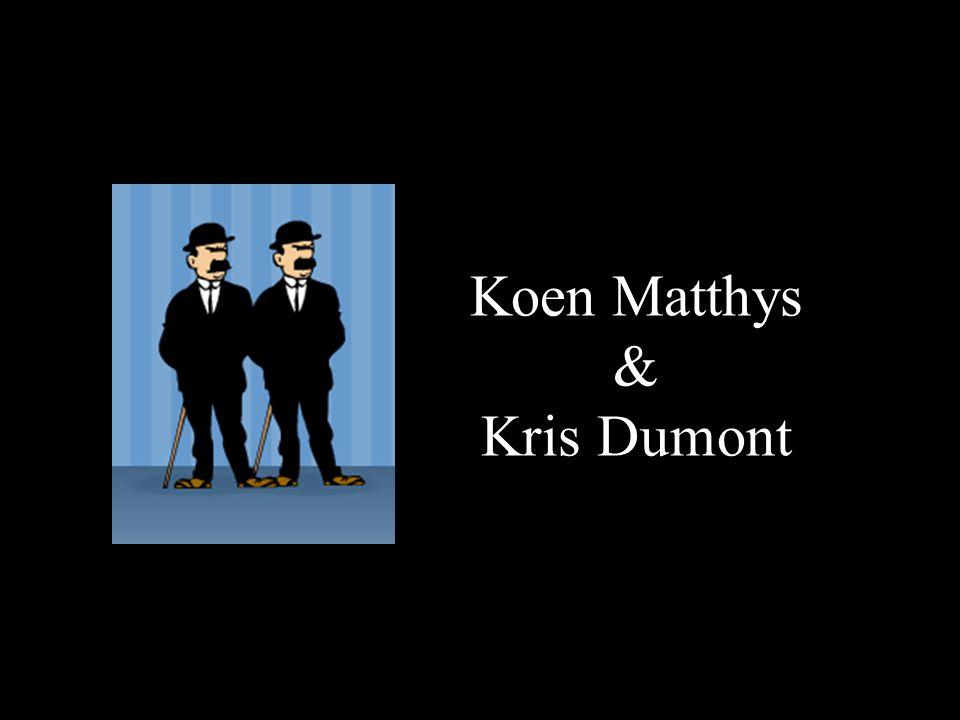 Koen Matthys & Kris Dumont