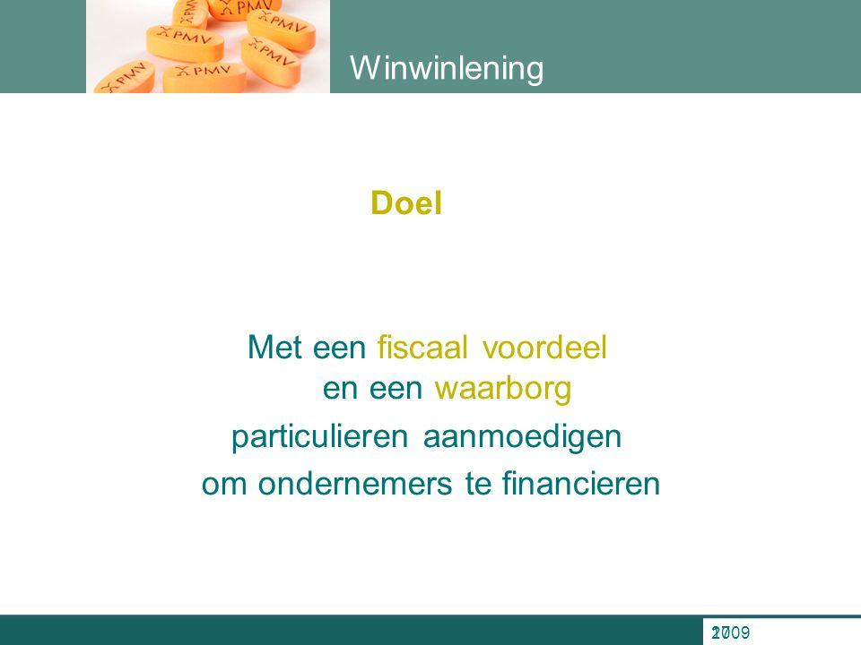 200917 Winwinlening Doel Met een fiscaal voordeel en een waarborg particulieren aanmoedigen om ondernemers te financieren