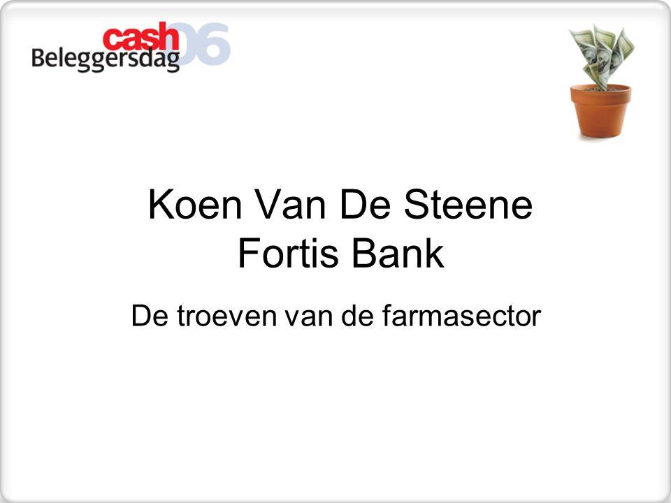 Koen Van De Steene Fortis Bank De troeven van de farmasector