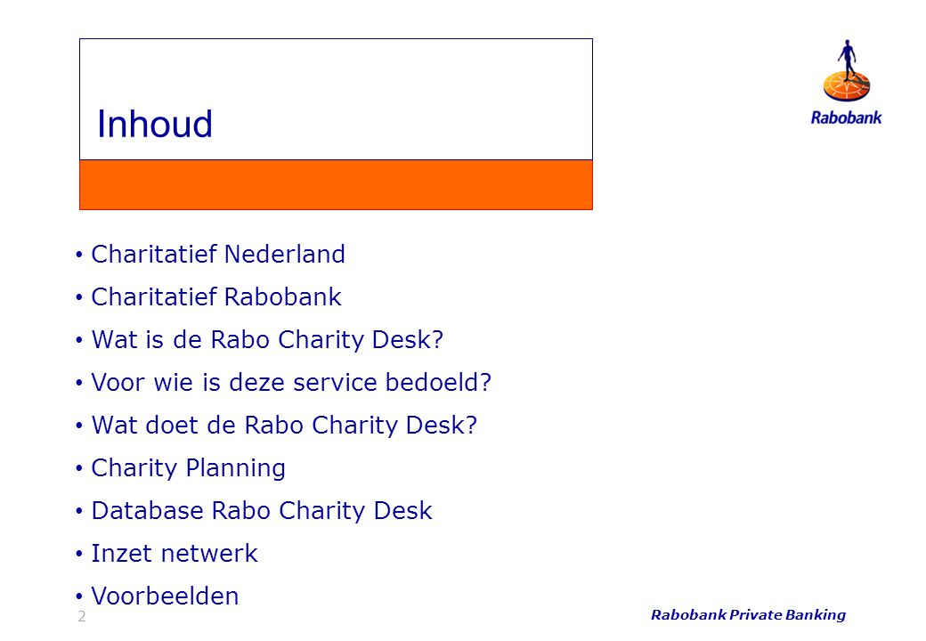 Rabobank Private Banking 2 Charitatief Nederland Charitatief Rabobank Wat is de Rabo Charity Desk.