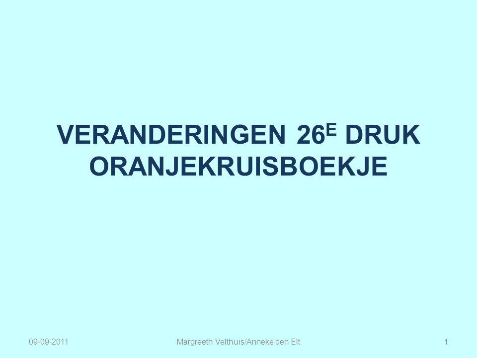 VERANDERINGEN 26 E DRUK ORANJEKRUISBOEKJE 1Margreeth Velthuis/Anneke den Elt09-09-2011
