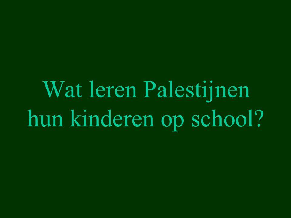 Wat leren Palestijnen hun kinderen op school?