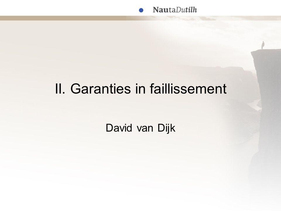 II. Garanties in faillissement David van Dijk