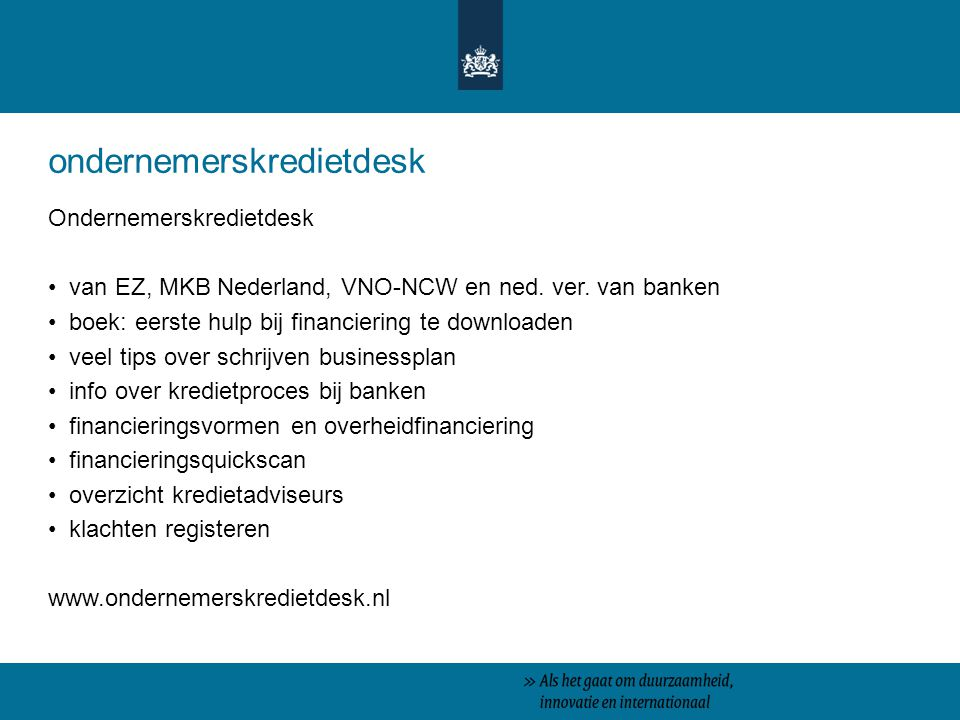 ondernemerskredietdesk Ondernemerskredietdesk van EZ, MKB Nederland, VNO-NCW en ned. ver. van banken boek: eerste hulp bij financiering te downloaden
