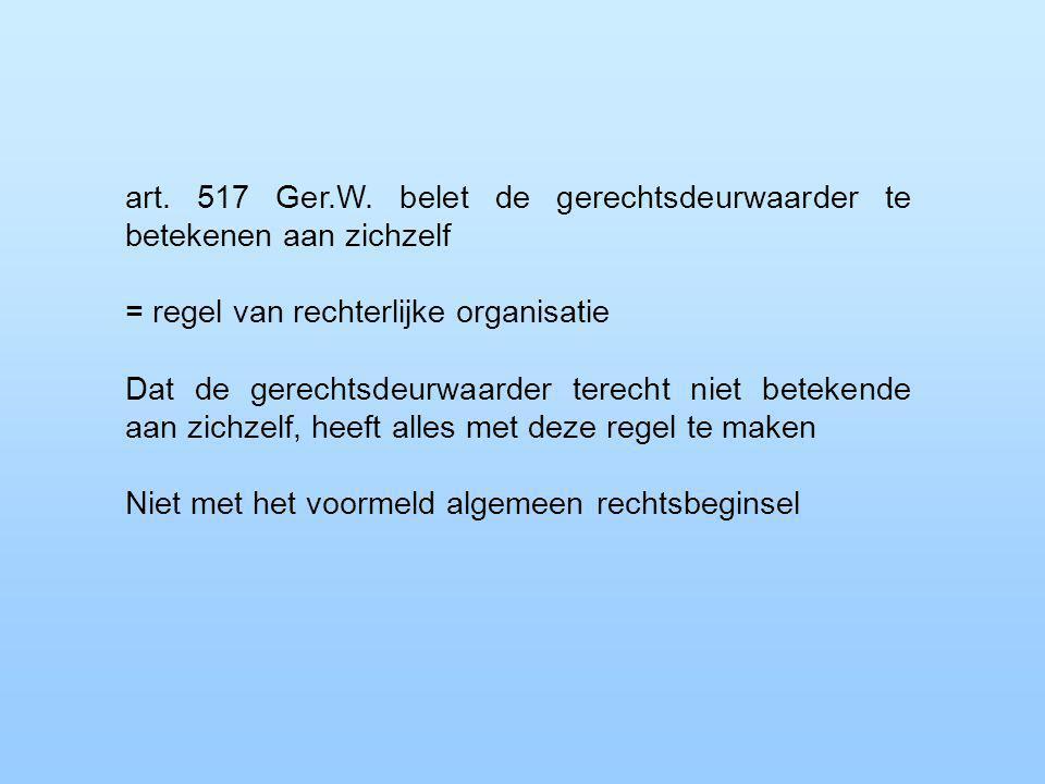 art. 517 Ger.W.