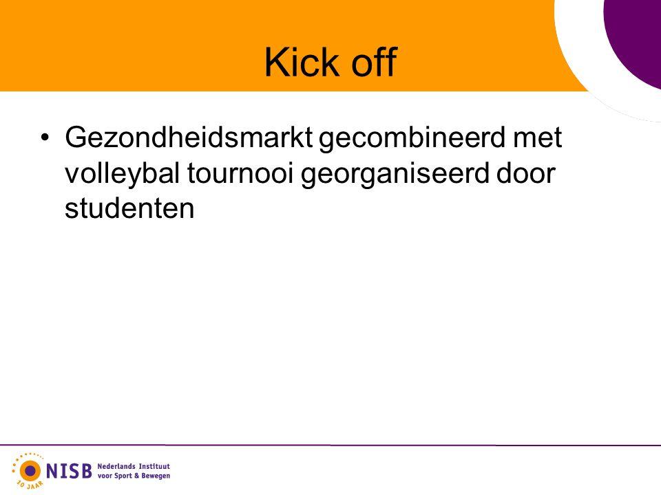 Kick off Gezondheidsmarkt gecombineerd met volleybal tournooi georganiseerd door studenten