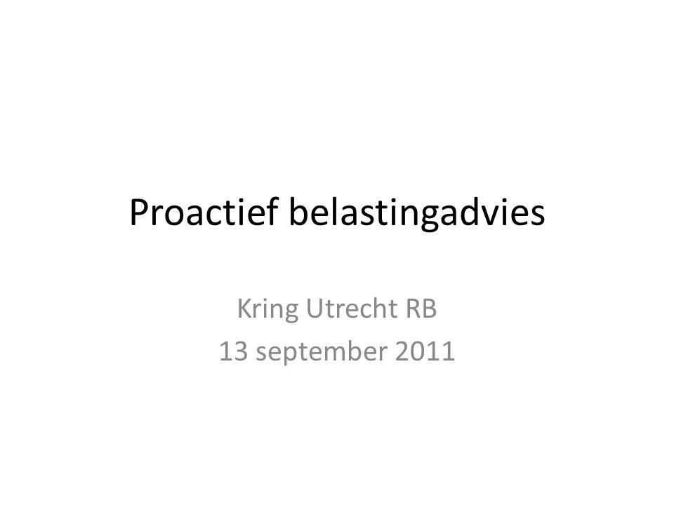 Proactief belastingadvies Kring Utrecht RB 13 september 2011