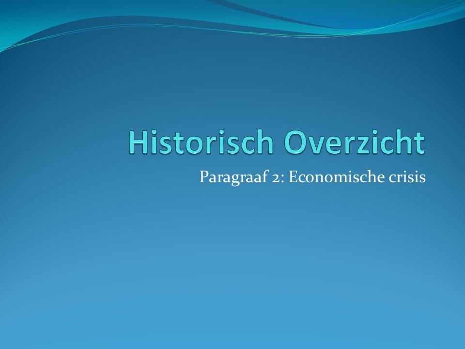 Paragraaf 2: Economische crisis