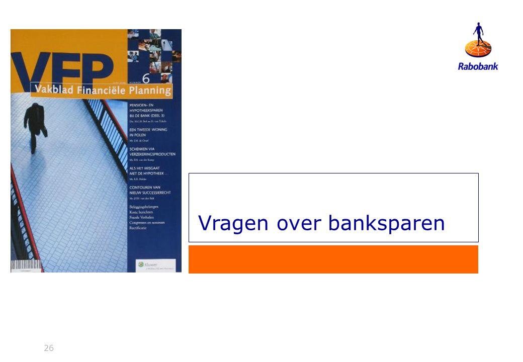 26 Vragen over banksparen