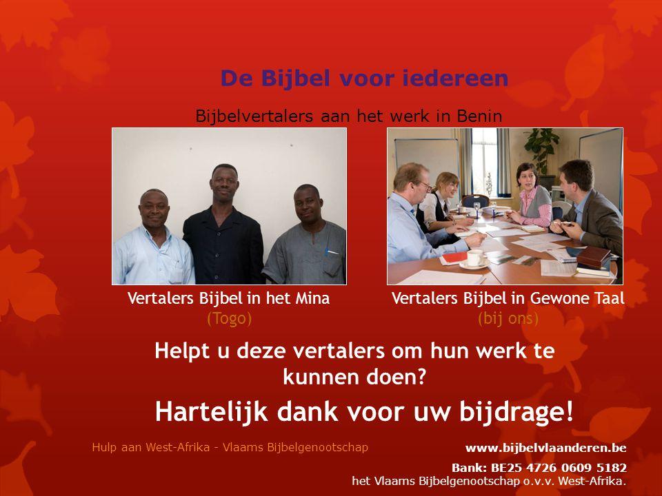 Helpt u deze vertalers om hun werk te kunnen doen.
