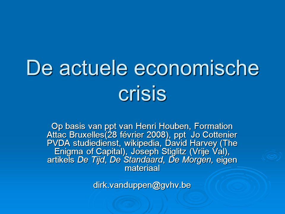 2010  Gebruik maken van de crisis om te kunnen afdanken om winstvoeten te herstellen  Gebruiken nu de crisis om te 'saneren', om overtollige productiecapaciteit te vernietigen.