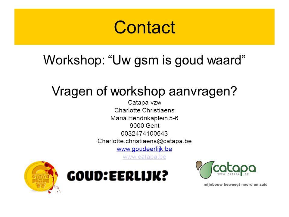 Workshop: Uw gsm is goud waard Vragen of workshop aanvragen.