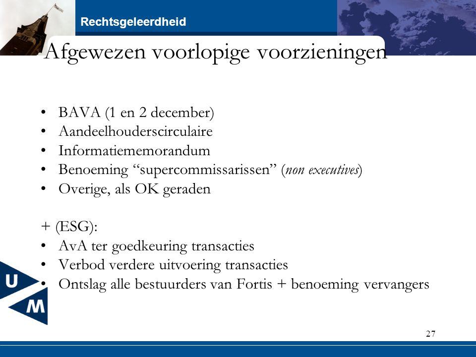 """Rechtsgeleerdheid 27 Afgewezen voorlopige voorzieningen BAVA (1 en 2 december) Aandeelhouderscirculaire Informatiememorandum Benoeming """"supercommissar"""
