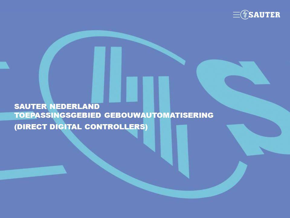 SAUTER NEDERLAND TOEPASSINGSGEBIED GEBOUWAUTOMATISERING (DIRECT DIGITAL CONTROLLERS)