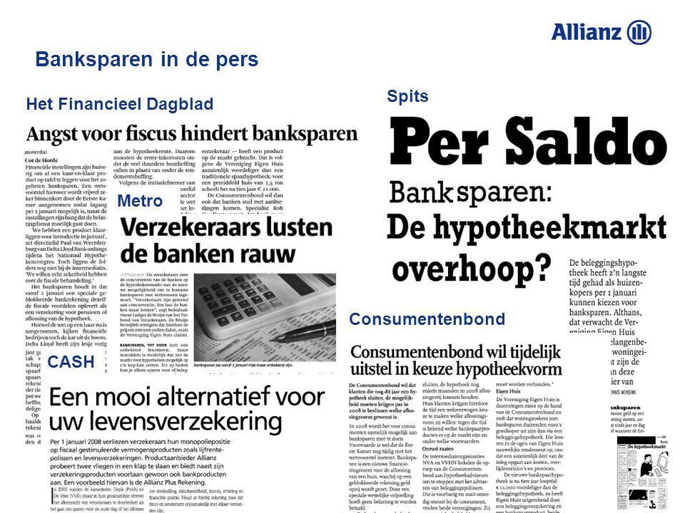 Banksparen in de pers Het Financieel Dagblad Metro Spits Consumentenbond CASH
