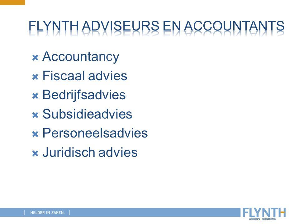  Accountancy  Fiscaal advies  Bedrijfsadvies  Subsidieadvies  Personeelsadvies  Juridisch advies