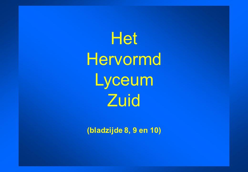 Het Hervormd Lyceum Zuid (bladzijde 8, 9 en 10)