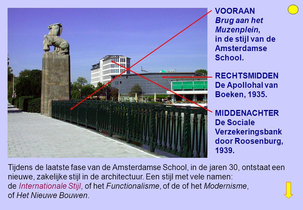 VOORAAN Brug aan het Muzenplein, in de stijl van de Amsterdamse School. Tijdens de laatste fase van de Amsterdamse School, in de jaren 30, ontstaat ee