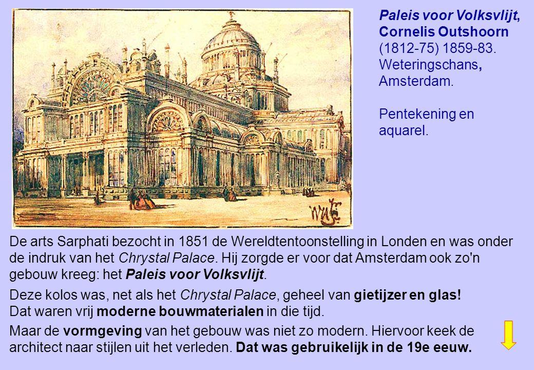 Paleis voor Volksvlijt, Cornelis Outshoorn (1812-75) 1859-83. Weteringschans, Amsterdam. Pentekening en aquarel. De arts Sarphati bezocht in 1851 de W