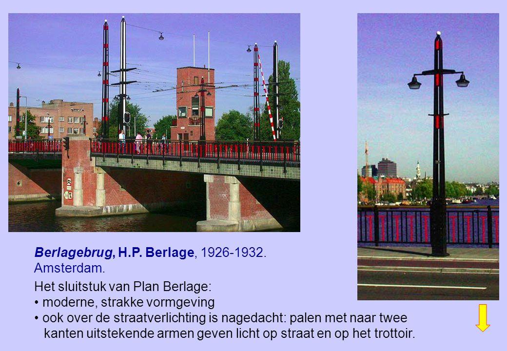 Berlagebrug, H.P. Berlage, 1926-1932. Amsterdam. Het sluitstuk van Plan Berlage: moderne, strakke vormgeving ook over de straatverlichting is nagedach