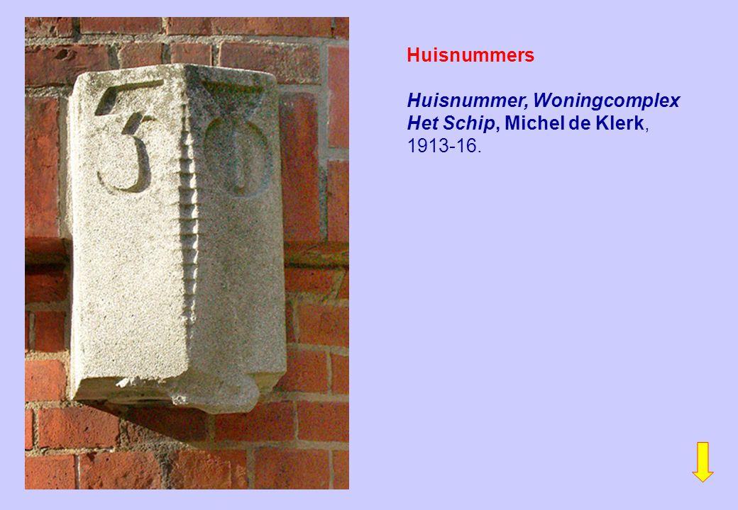 Huisnummers Huisnummer, Woningcomplex Het Schip, Michel de Klerk, 1913-16.