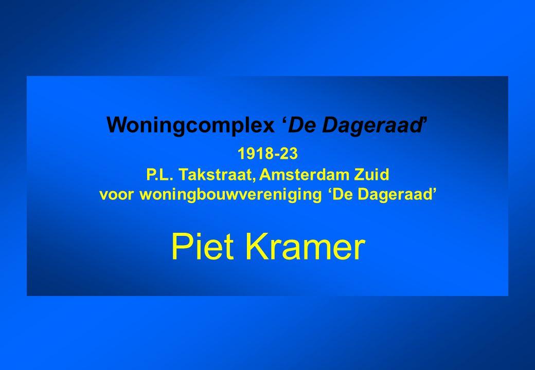 Woningcomplex 'De Dageraad' 1918-23 P.L. Takstraat, Amsterdam Zuid voor woningbouwvereniging 'De Dageraad' Piet Kramer
