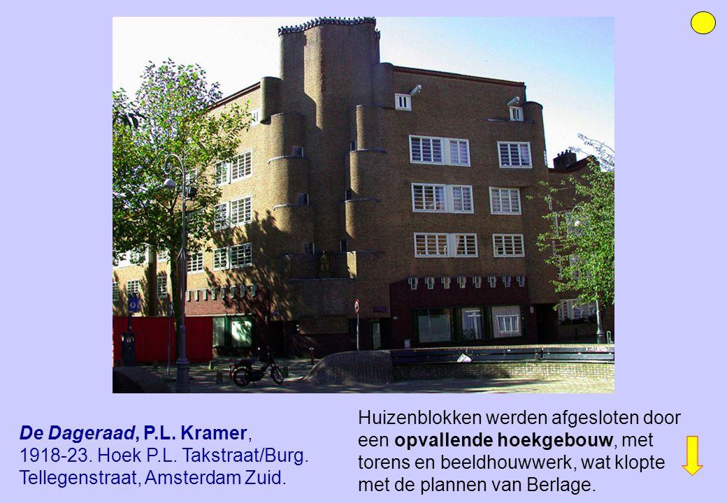 Huizenblokken werden afgesloten door een opvallende hoekgebouw, met torens en beeldhouwwerk, wat klopte met de plannen van Berlage. De Dageraad, P.L.