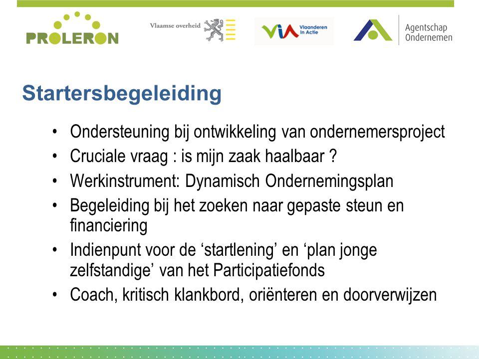 Agentschap Ondernemen AO West-Vlaanderen Jan Breydellaan 107 8200 Sint-Andries/Brugge Tel : 050 32 50 00 Fax : 050 32 50 01 www.agentschapondernemen.be