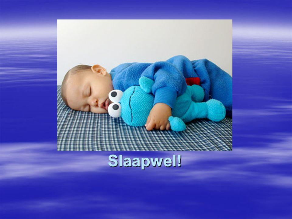 Slaapwel!