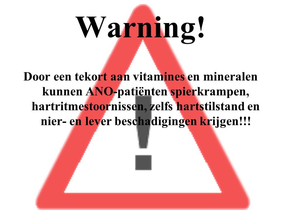 Warning! Door een tekort aan vitamines en mineralen kunnen ANO-patiënten spierkrampen, hartritmestoornissen, zelfs hartstilstand en nier- en lever bes
