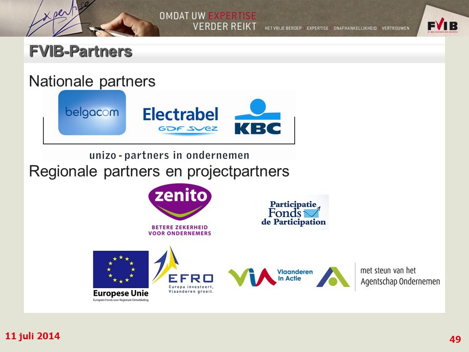 11 juli 2014 49 FVIB-Partners Nationale partners Regionale partners en projectpartners