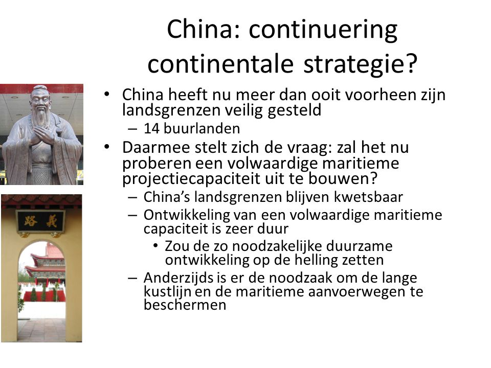 China: continuering continentale strategie.