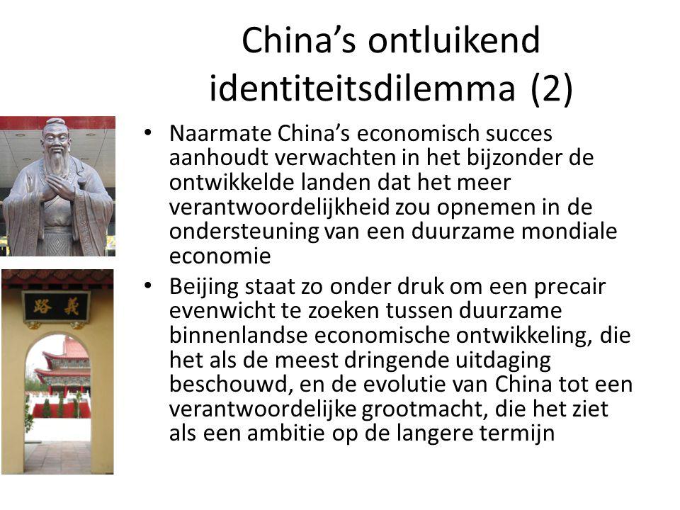 China's ontluikend identiteitsdilemma (2) Naarmate China's economisch succes aanhoudt verwachten in het bijzonder de ontwikkelde landen dat het meer v