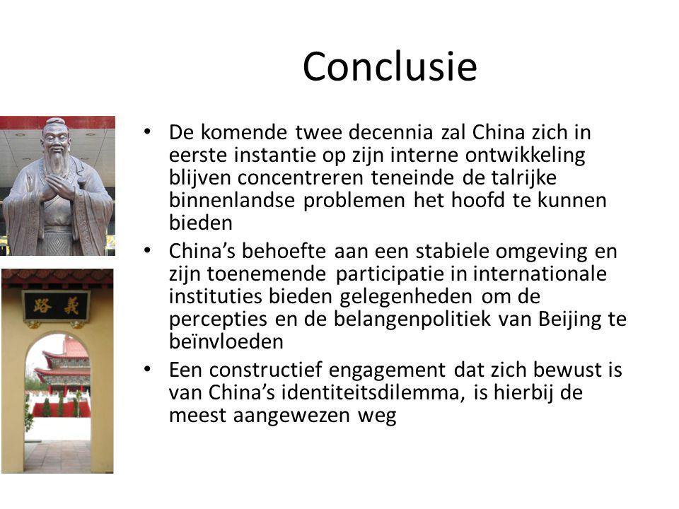 Conclusie De komende twee decennia zal China zich in eerste instantie op zijn interne ontwikkeling blijven concentreren teneinde de talrijke binnenlan