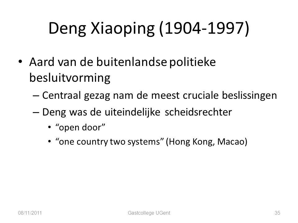 Deng Xiaoping (1904-1997) 35 Aard van de buitenlandse politieke besluitvorming – Centraal gezag nam de meest cruciale beslissingen – Deng was de uitei