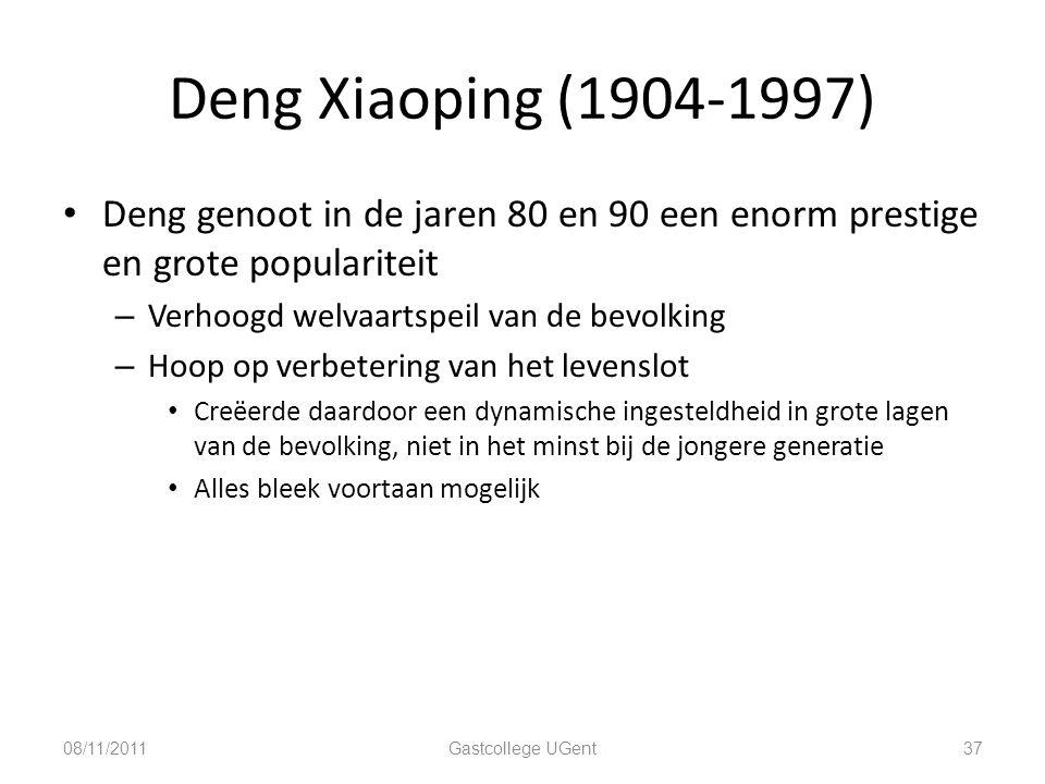 Deng Xiaoping (1904-1997) 37 Deng genoot in de jaren 80 en 90 een enorm prestige en grote populariteit – Verhoogd welvaartspeil van de bevolking – Hoo