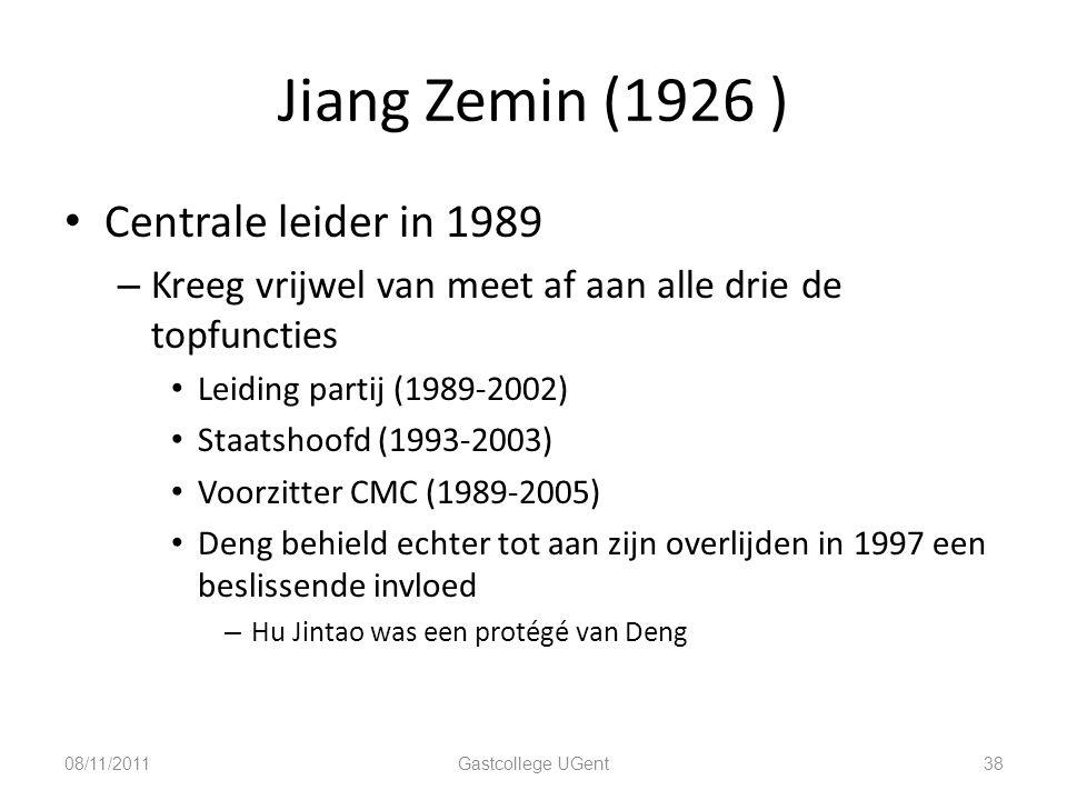 Jiang Zemin (1926 ) 38 Centrale leider in 1989 – Kreeg vrijwel van meet af aan alle drie de topfuncties Leiding partij (1989-2002) Staatshoofd (1993-2
