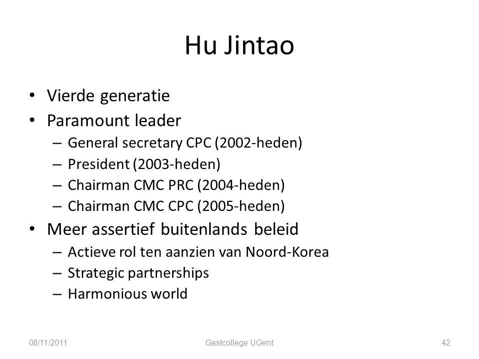 Hu Jintao 42 Vierde generatie Paramount leader – General secretary CPC (2002-heden) – President (2003-heden) – Chairman CMC PRC (2004-heden) – Chairma