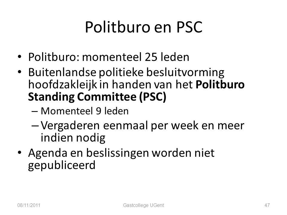 Politburo en PSC 47 Politburo: momenteel 25 leden Buitenlandse politieke besluitvorming hoofdzakleijk in handen van het Politburo Standing Committee (